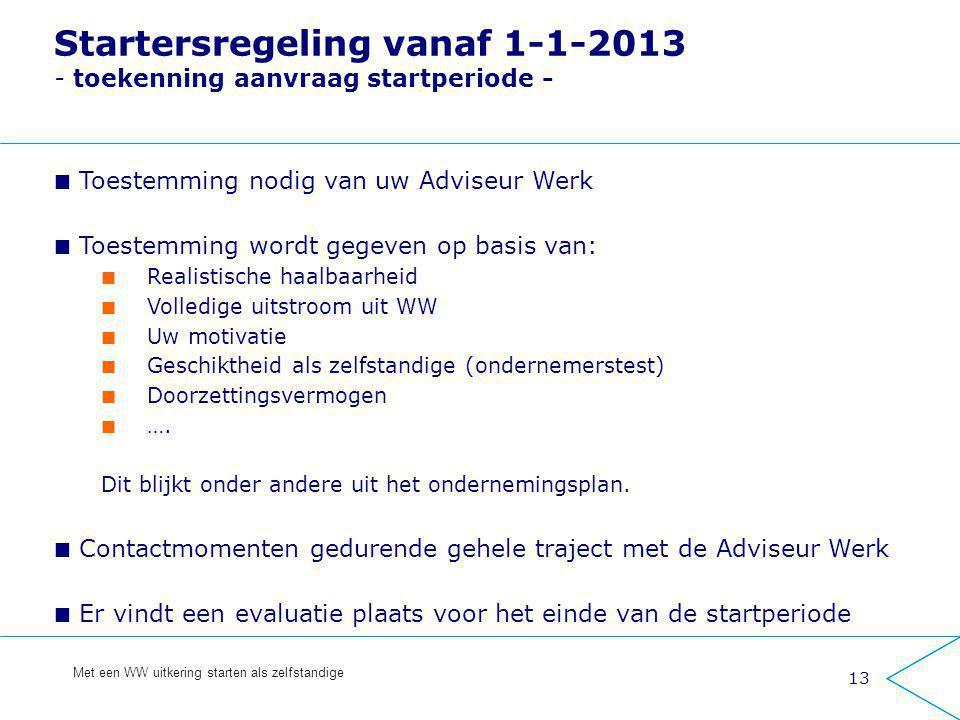 Startersregeling vanaf 1-1-2013 - toekenning aanvraag startperiode -