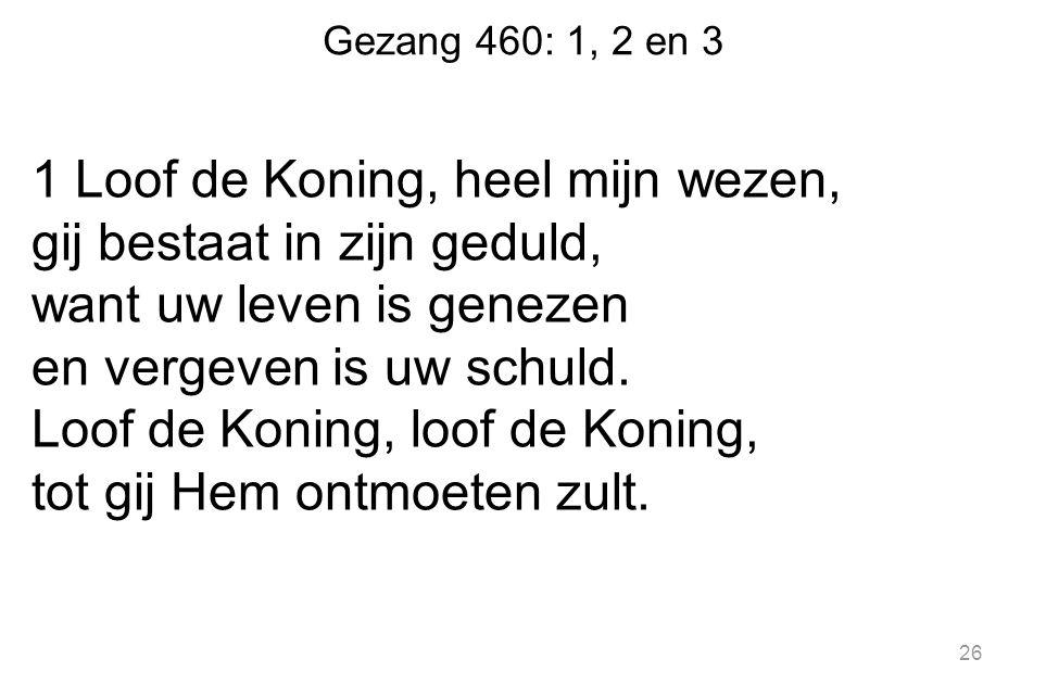 Gezang 460: 1, 2 en 3