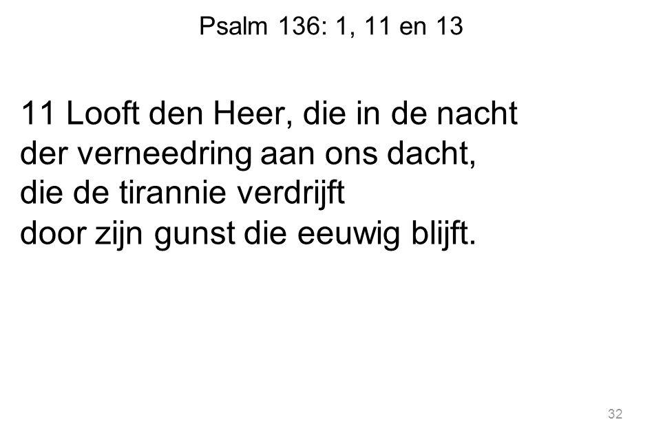 Psalm 136: 1, 11 en 13