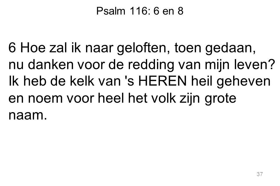 Psalm 116: 6 en 8