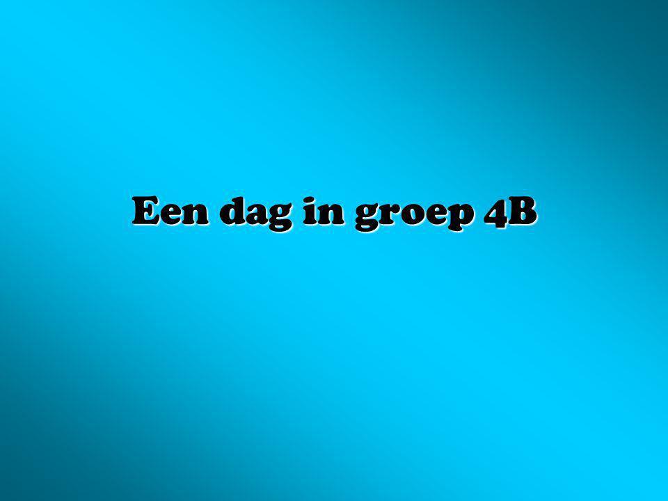 Een dag in groep 4B
