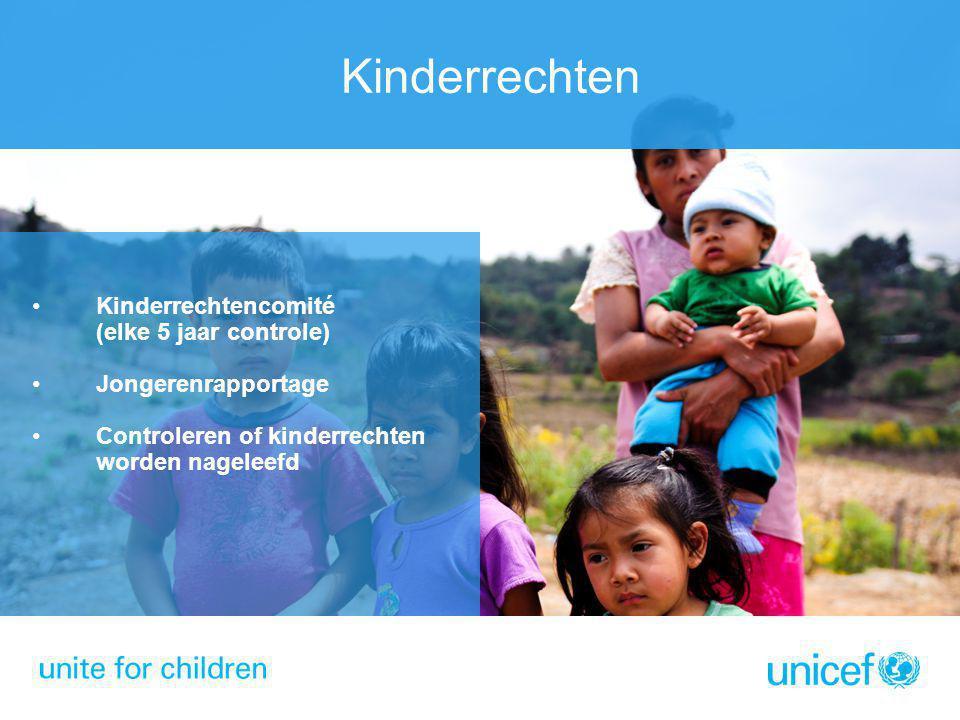 Kinderrechten Kinderrechtencomité (elke 5 jaar controle)