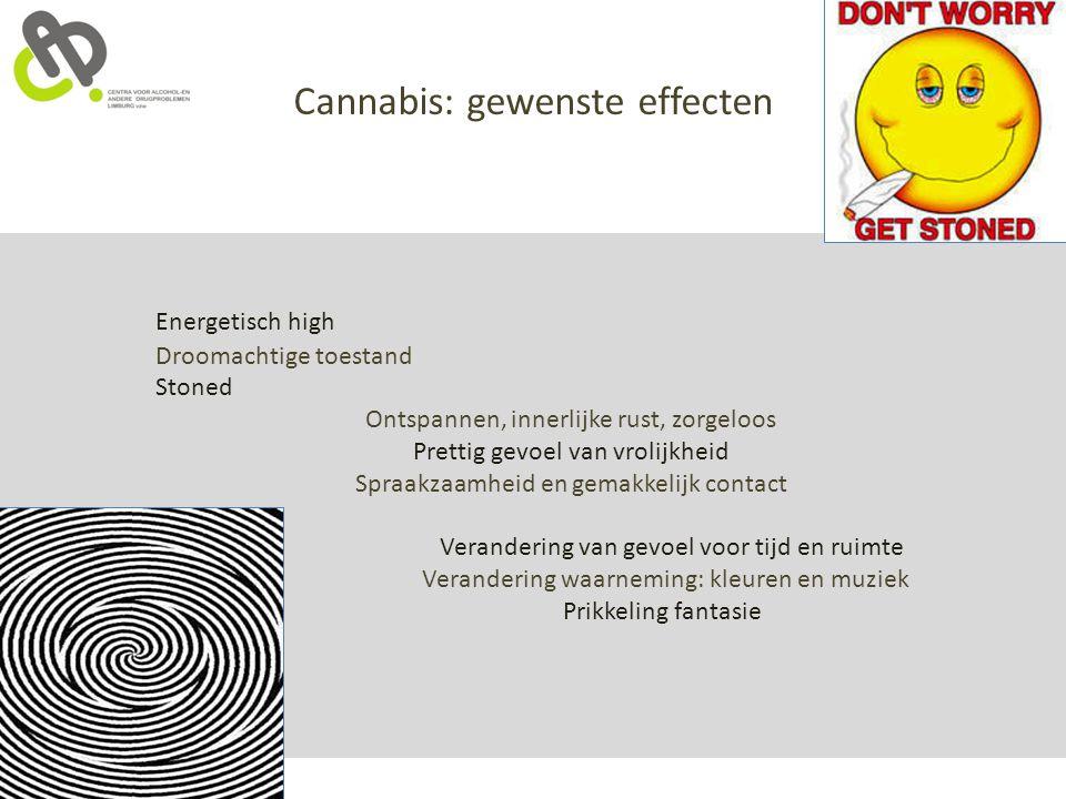 Cannabis: gewenste effecten