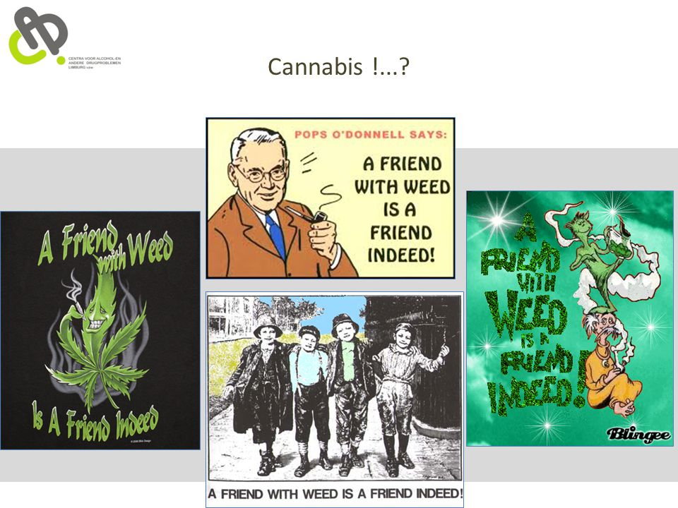 Cannabis !...