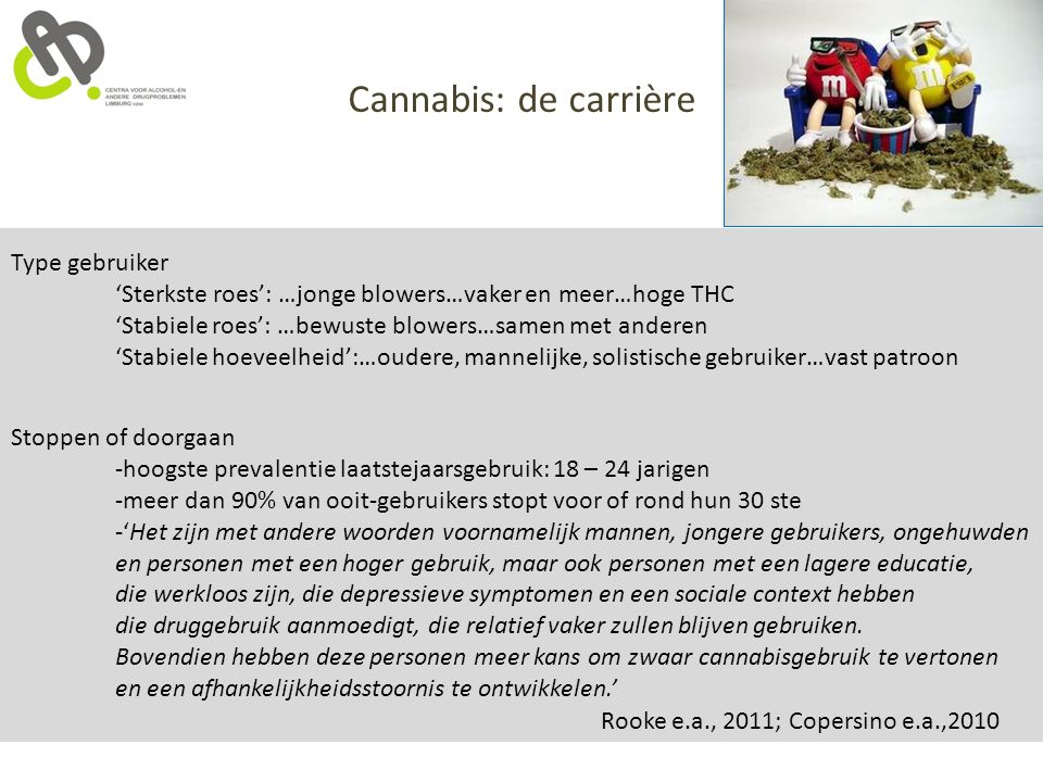 Cannabis: de carrière Type gebruiker