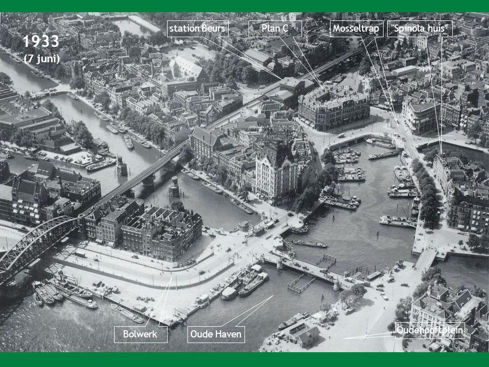 1933 station Beurs Plan C Mosseltrap Spinola huis Oudehooftplein