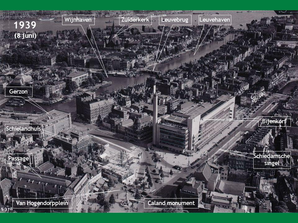 1939 Wijnhaven Zuiderkerk Leuvebrug Leuvehaven Gerzon Bijenkorf