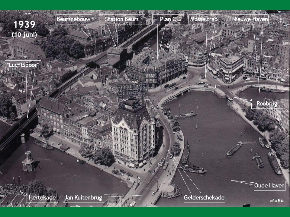 1939 Beursgebouw Station Beurs Plan C Mosseltrap Nieuwe Haven