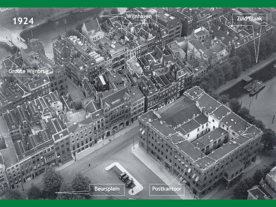 Wijnhaven 1924 Zuid Blaak Groote Wijnbrug Beursplein Postkantoor