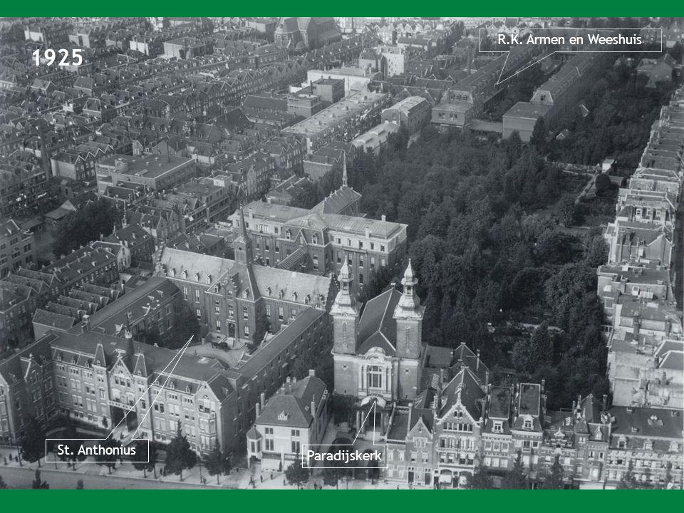 R.K. Armen en Weeshuis 1925 St. Anthonius Paradijskerk