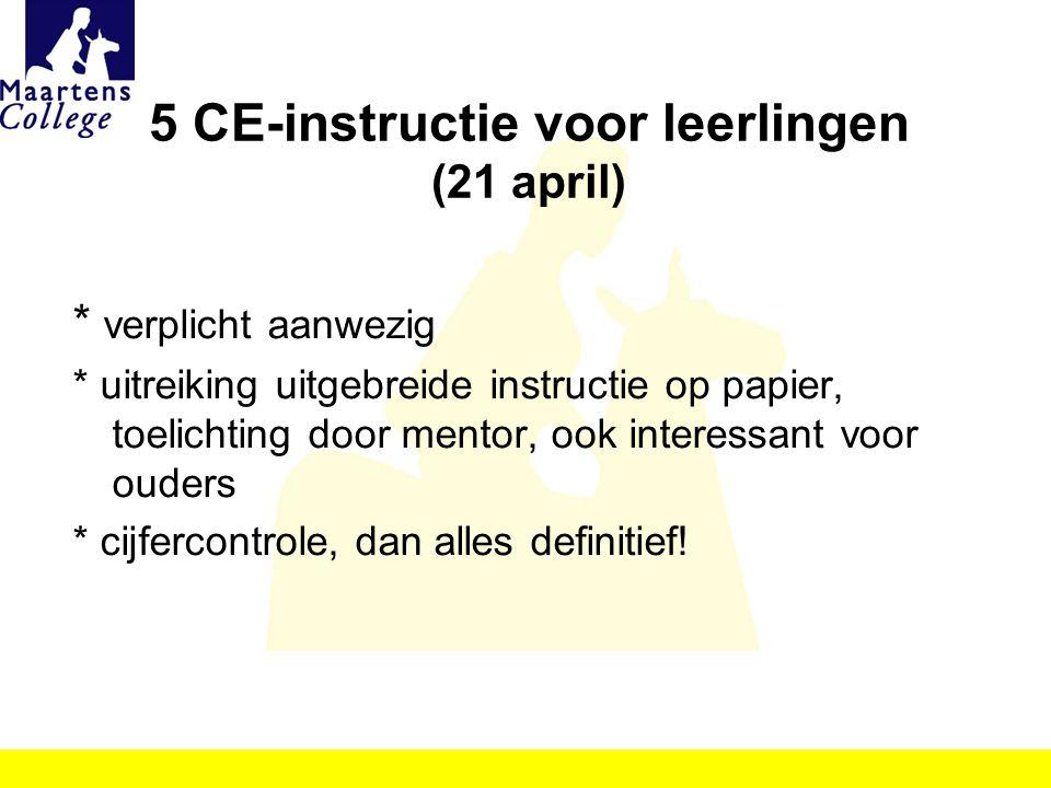 5 CE-instructie voor leerlingen (21 april)