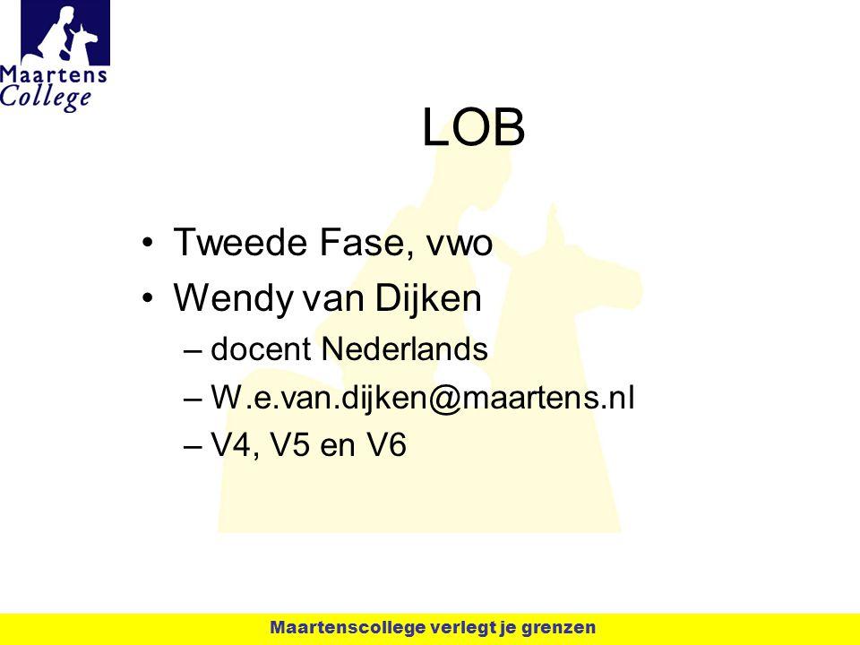 LOB Tweede Fase, vwo Wendy van Dijken docent Nederlands