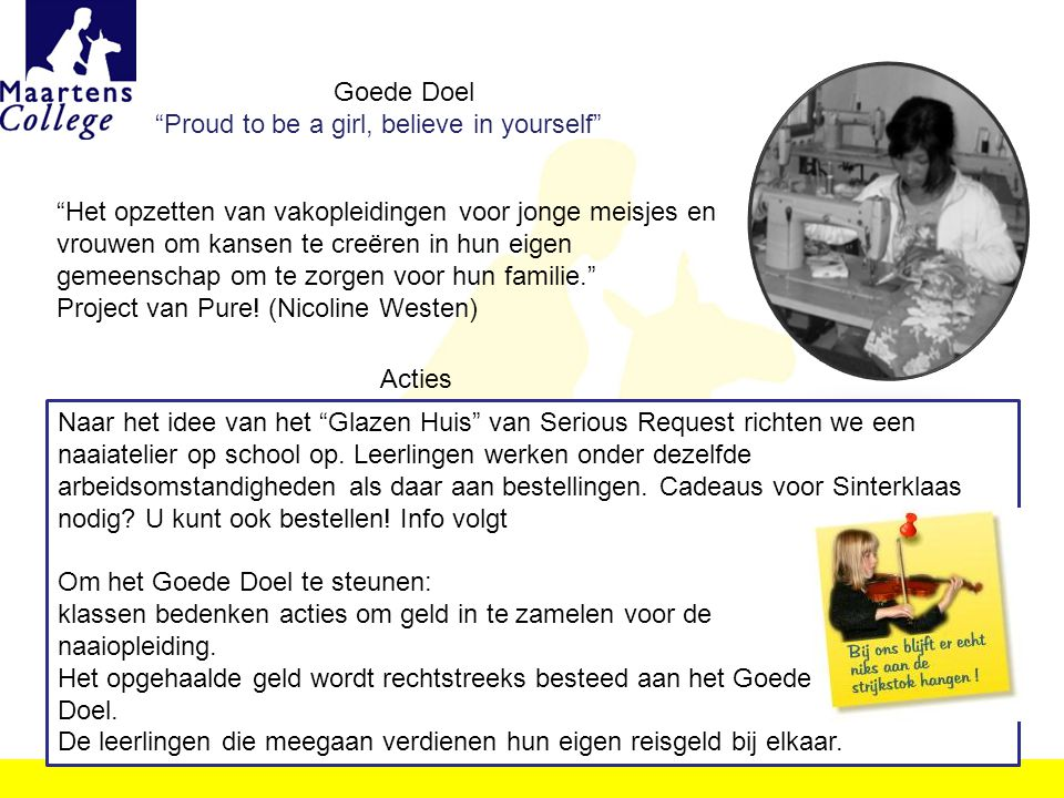 Goede Doel Proud to be a girl, believe in yourself
