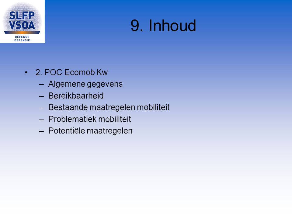 9. Inhoud 2. POC Ecomob Kw Algemene gegevens Bereikbaarheid