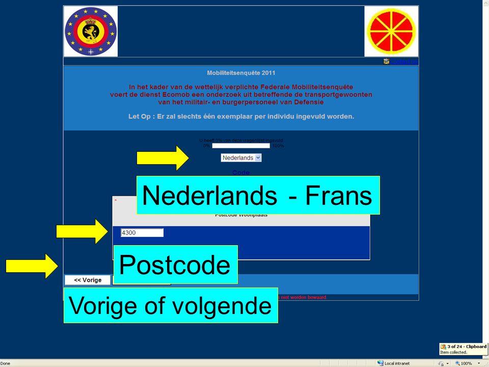 Nederlands - Frans Postcode Taalkeuze & Postcode Vorige of volgende