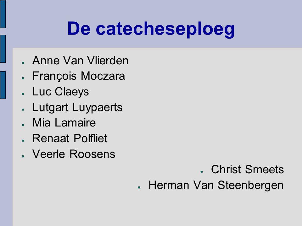 De catecheseploeg Anne Van Vlierden François Moczara Luc Claeys