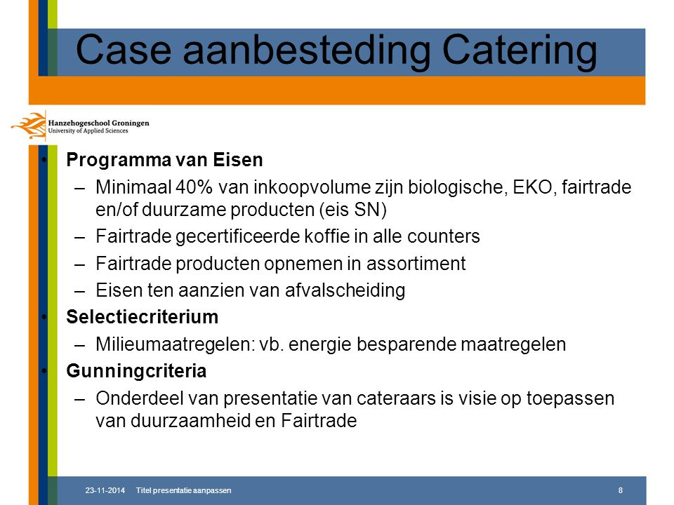 Case aanbesteding Catering