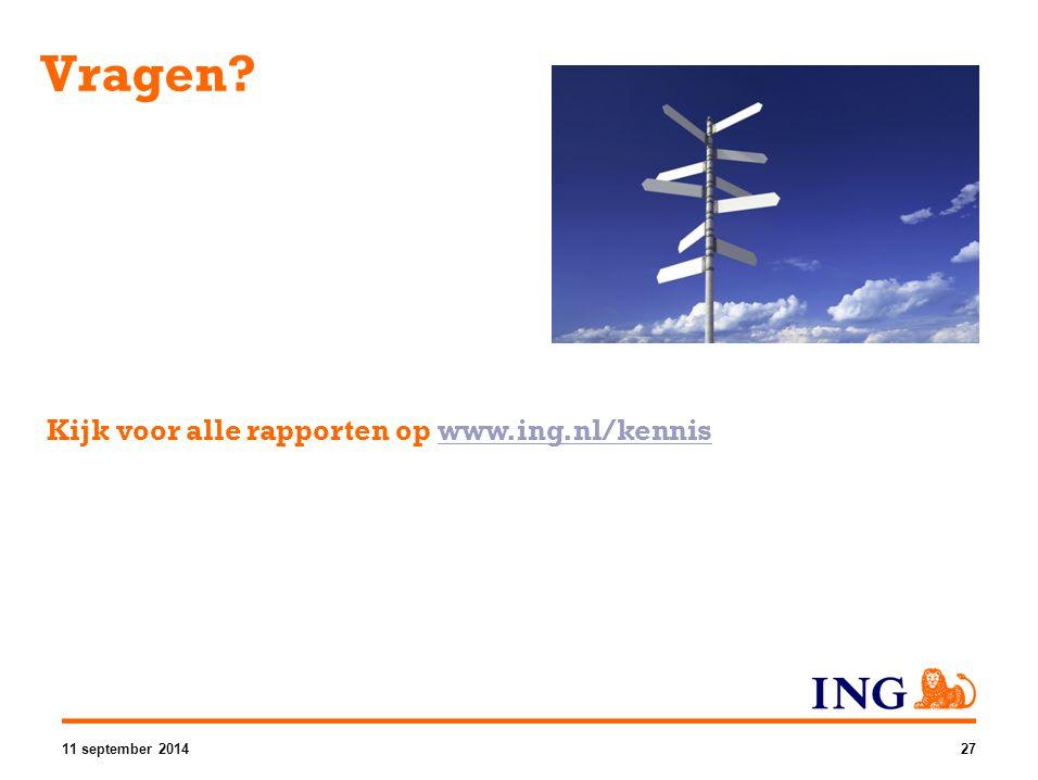 Vragen Kijk voor alle rapporten op www.ing.nl/kennis