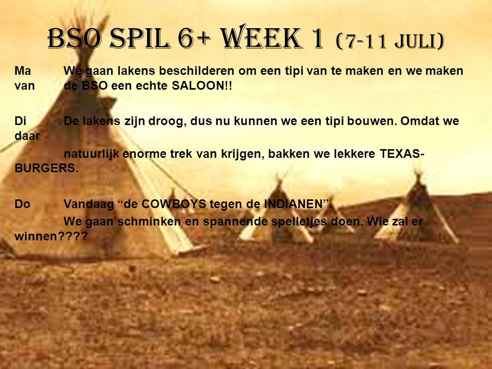 BSO Spil 6+ week 1 (7-11 juli)