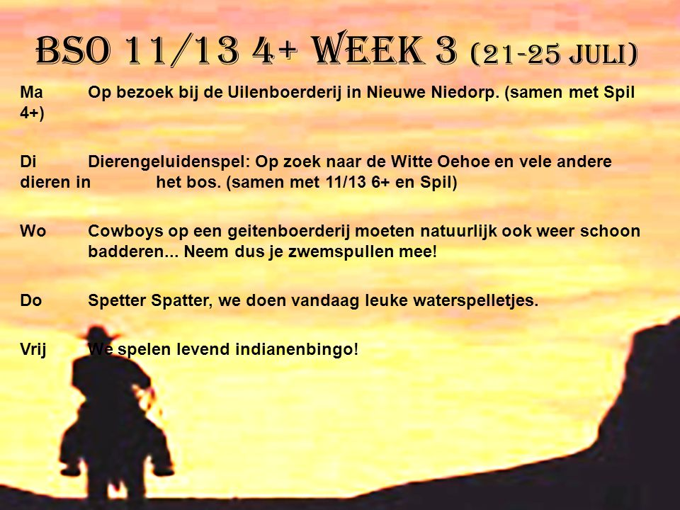 BSO 11/13 4+ week 3 (21-25 juli)