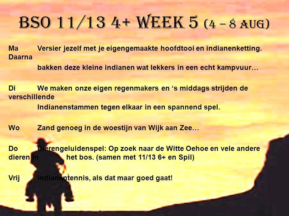BSO 11/13 4+ week 5 (4 – 8 aug)