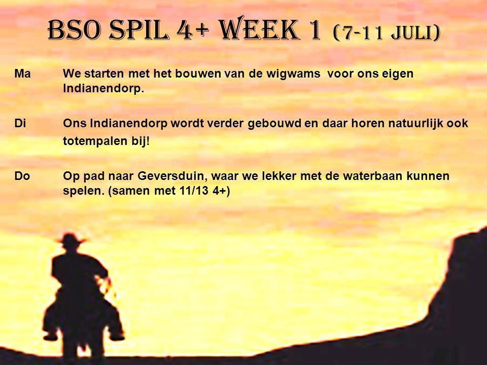 BSO Spil 4+ week 1 (7-11 juli)