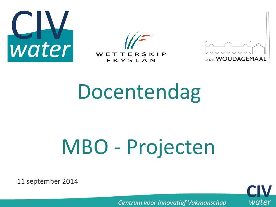 Docentendag MBO - Projecten CIV 11 september 2014