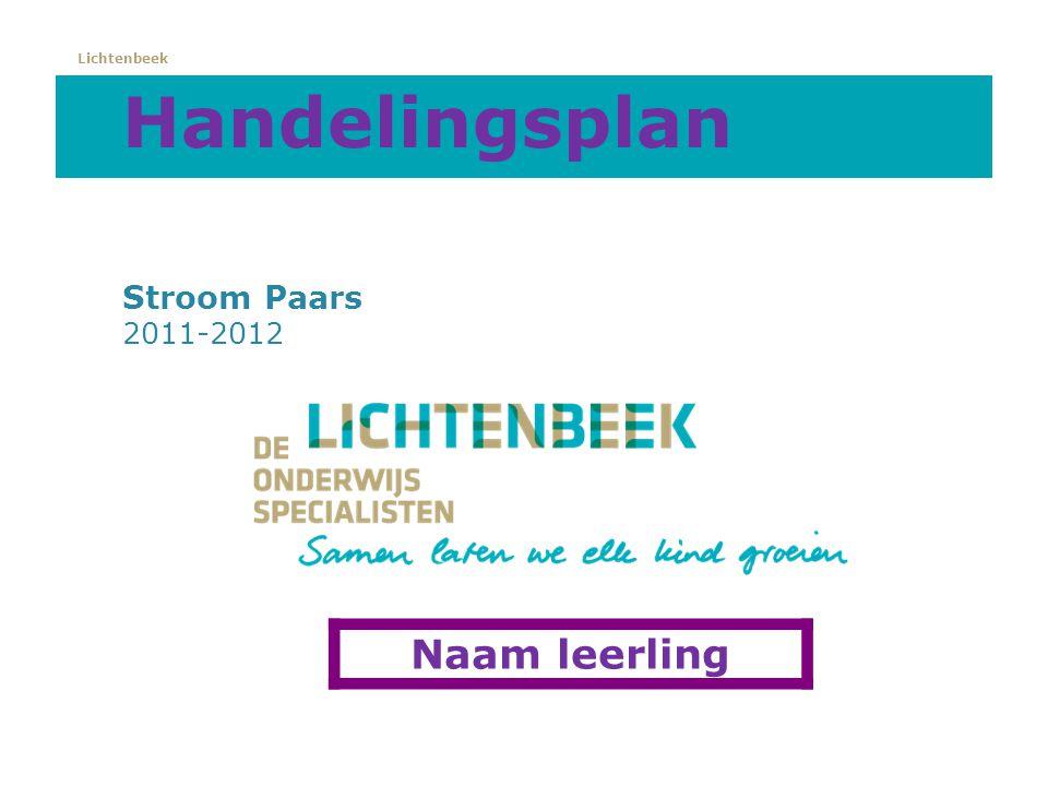 Handelingsplan Stroom Paars 2011-2012 Naam leerling