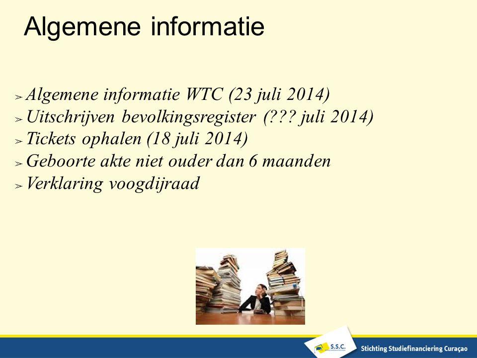 Algemene informatie Algemene informatie WTC (23 juli 2014)
