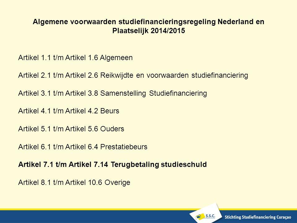 Algemene voorwaarden studiefinancieringsregeling Nederland en Plaatselijk 2014/2015