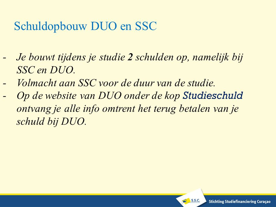 Schuldopbouw DUO en SSC