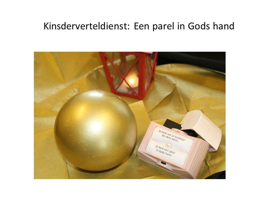 Kinsderverteldienst: Een parel in Gods hand