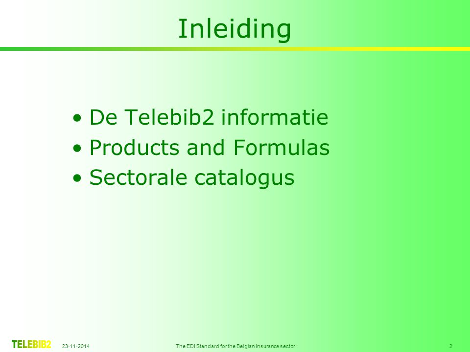 The EDI Standard for the Belgian Insurance sector