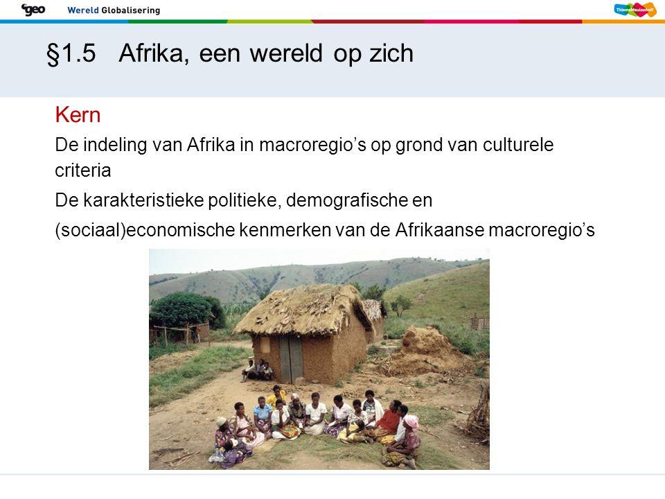 §1.5 Afrika, een wereld op zich