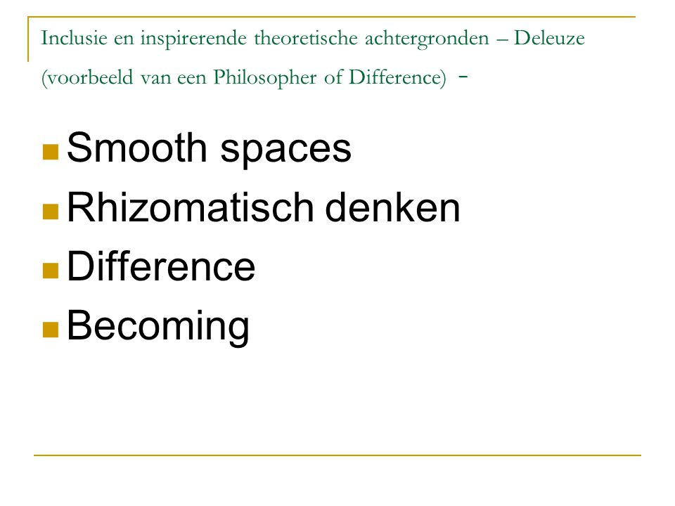Smooth spaces Rhizomatisch denken Difference Becoming