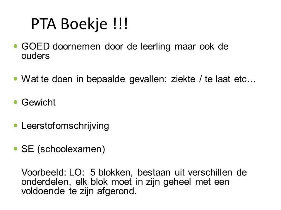 PTA Boekje !!! GOED doornemen door de leerling maar ook de ouders