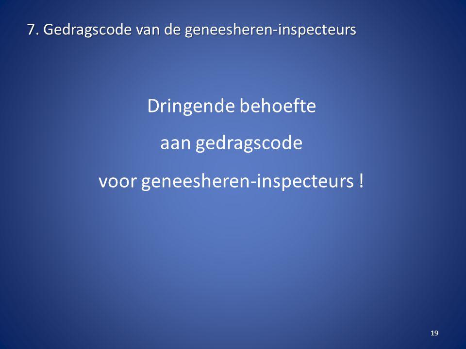 7. Gedragscode van de geneesheren-inspecteurs
