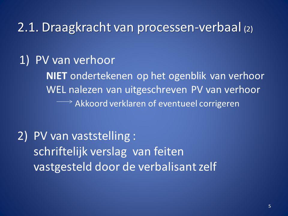 2.1. Draagkracht van processen-verbaal (2)