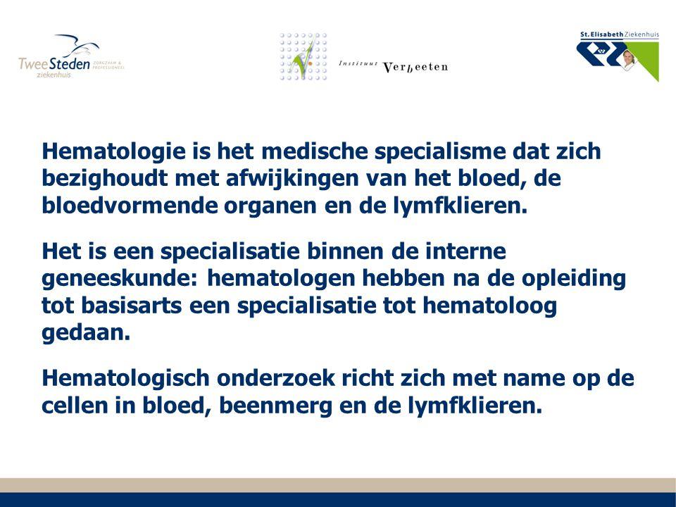 Hematologie is het medische specialisme dat zich bezighoudt met afwijkingen van het bloed, de bloedvormende organen en de lymfklieren.