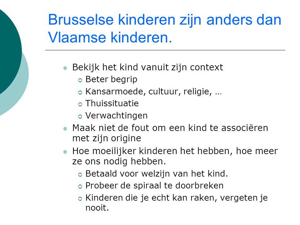 Brusselse kinderen zijn anders dan Vlaamse kinderen.