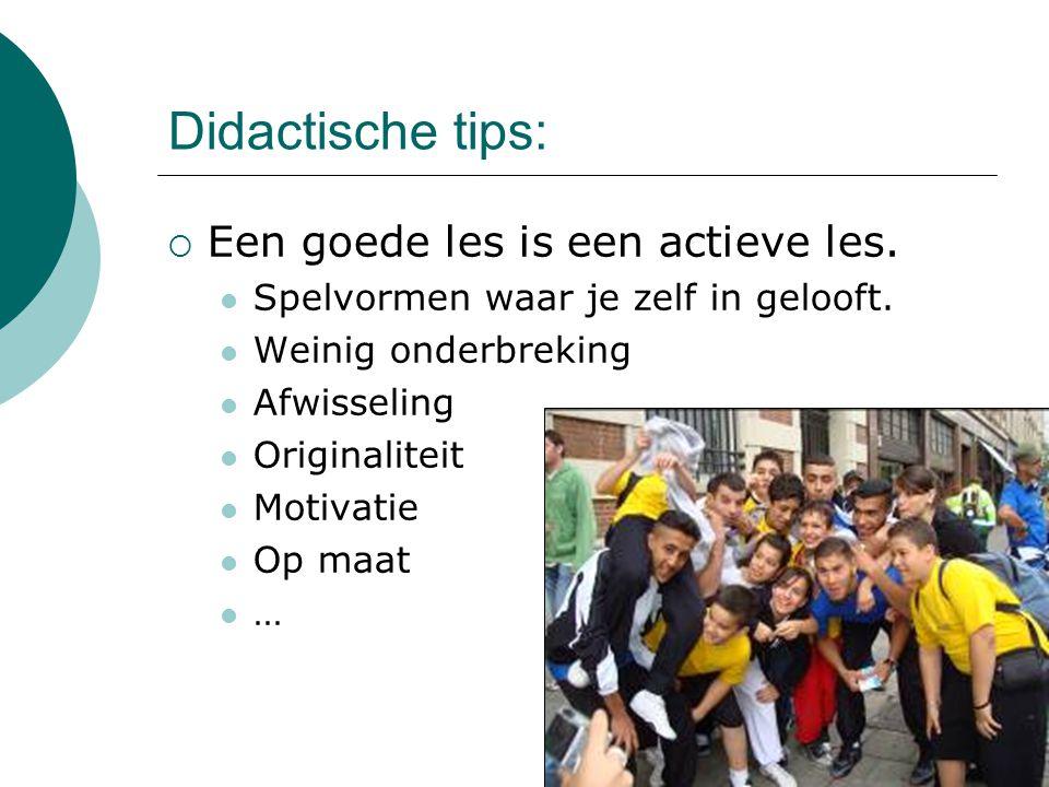 Didactische tips: Een goede les is een actieve les.
