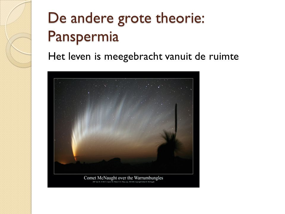 De andere grote theorie: Panspermia