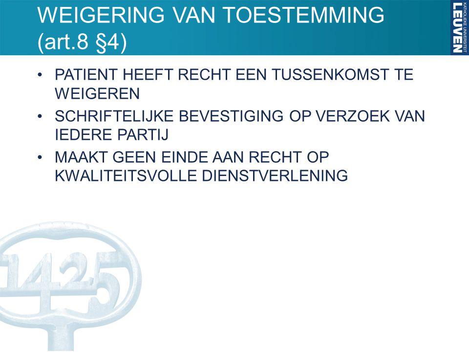 WEIGERING VAN TOESTEMMING (art.8 §4)