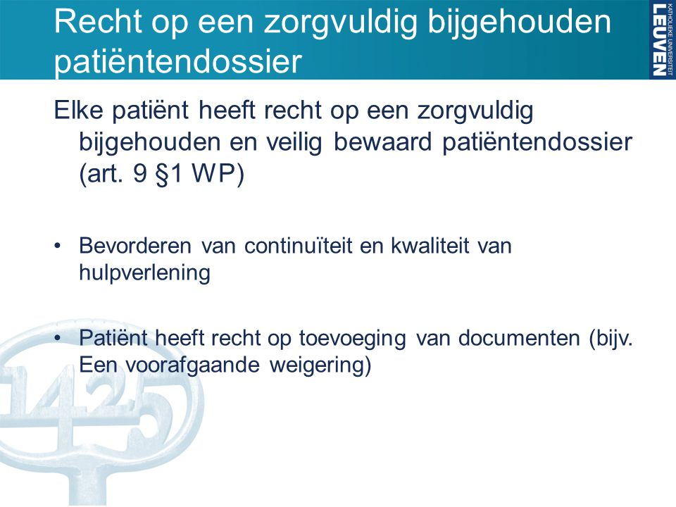 Recht op een zorgvuldig bijgehouden patiëntendossier