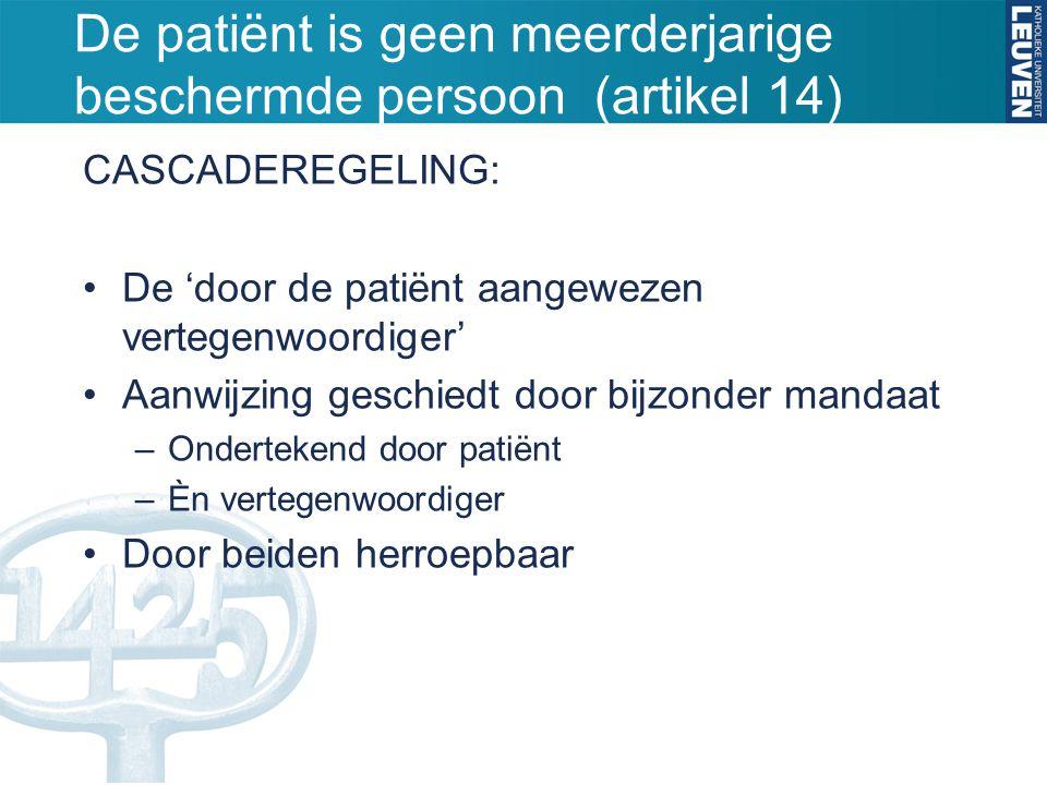 De patiënt is geen meerderjarige beschermde persoon (artikel 14)