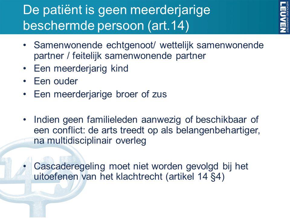 De patiënt is geen meerderjarige beschermde persoon (art.14)