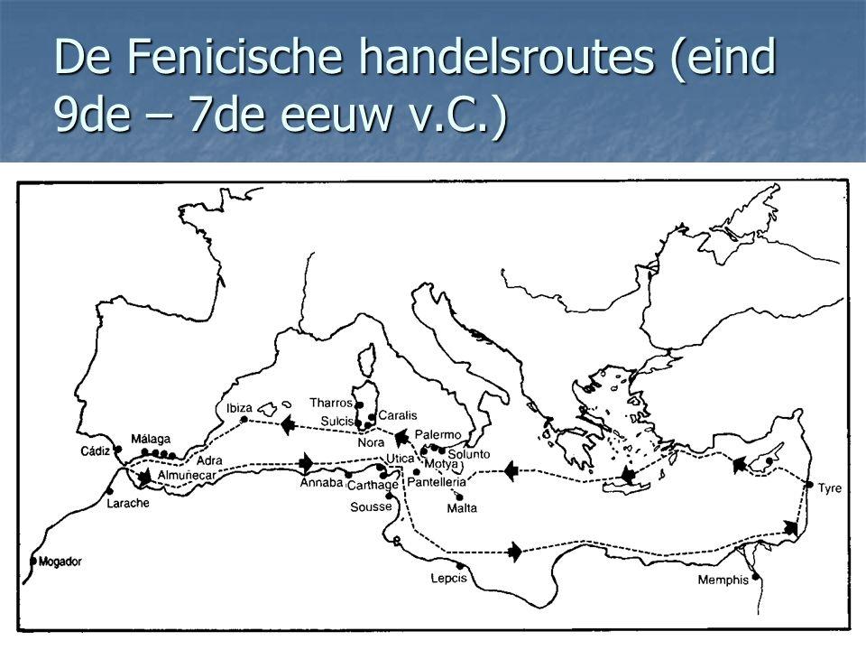 De Fenicische handelsroutes (eind 9de – 7de eeuw v.C.)
