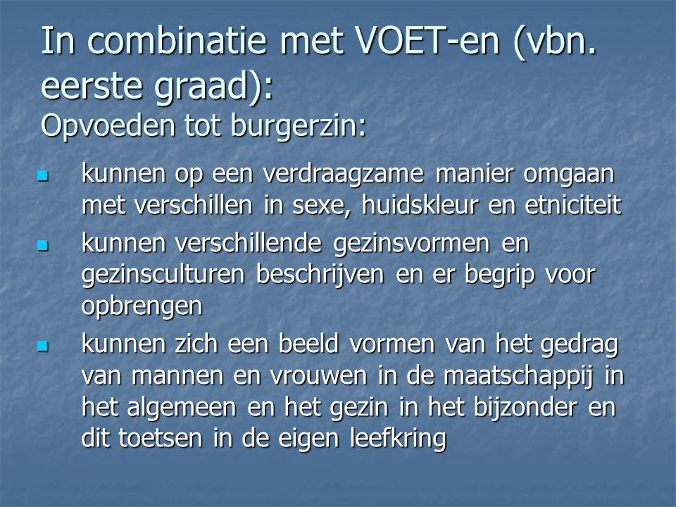 In combinatie met VOET-en (vbn. eerste graad): Opvoeden tot burgerzin: