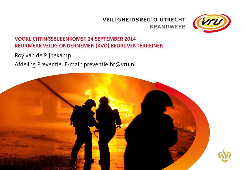 Roy van de Pijpekamp Afdeling Preventie. E-mail: preventie.hr@vru.nl