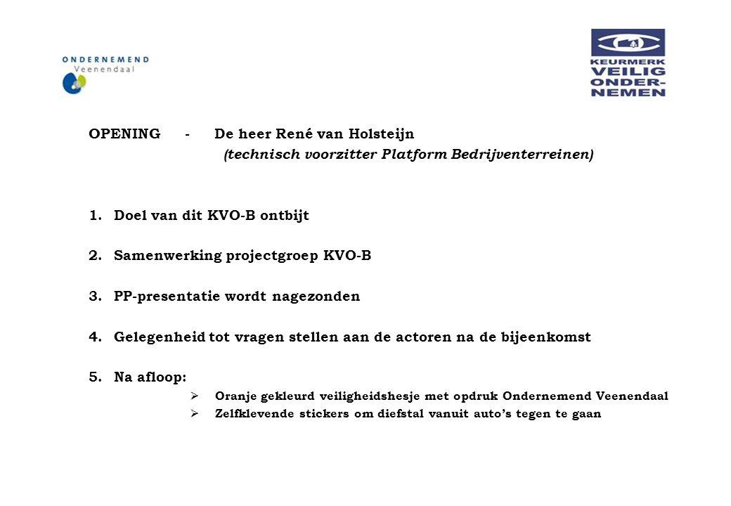 OPENING - De heer René van Holsteijn